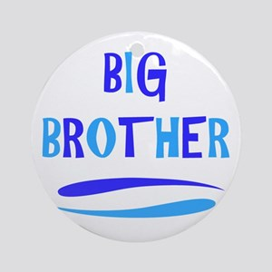 BIG BROTHER Round Ornament