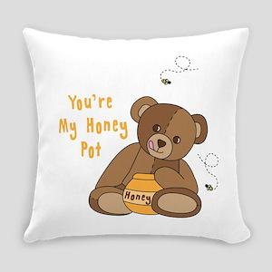Youre My Honey Pot Everyday Pillow