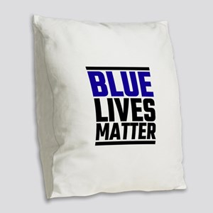 Blue Lives Matter Burlap Throw Pillow