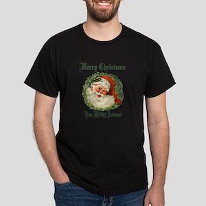merry christmas ya filthy animal Dark T-Shirt