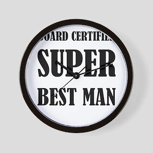 Board Certified Super Best Man Wall Clock