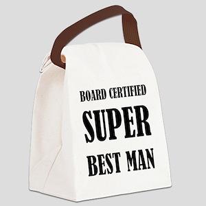 Board Certified Super Best Man Canvas Lunch Bag