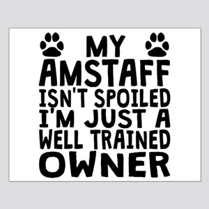 Well Trained AmStaff Owner Posters