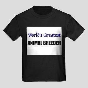Worlds Greatest ANIMAL BREEDER Kids Dark T-Shirt
