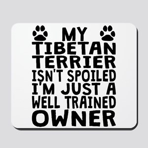 Well Trained Tibetan Terrier Owner Mousepad