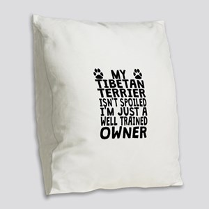 Well Trained Tibetan Terrier Owner Burlap Throw Pi