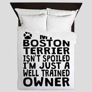 Well Trained Boston Terrier Owner Queen Duvet