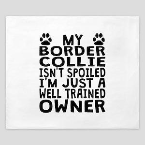 Well Trained Border Collie Owner King Duvet