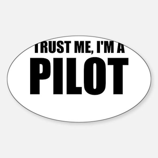 Trust Me, I'm A Pilot Decal