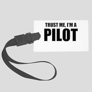 Trust Me, I'm A Pilot Luggage Tag