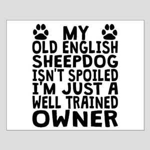 Well Trained Old English Sheepdog Owner Posters