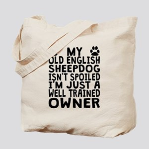 Well Trained Old English Sheepdog Owner Tote Bag