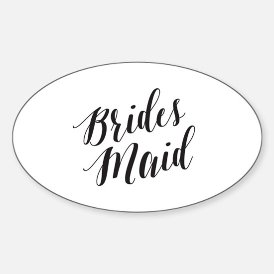 Cute Will you be my bridesmaid Sticker (Oval)