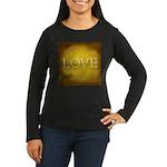 Love Women's Long Sleeve Dark T-Shirt