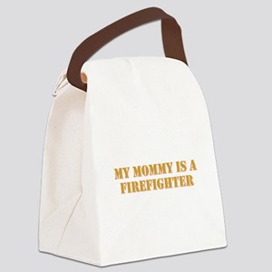 MY MOMMY IS A FIREFIGHTER Canvas Lunch Bag