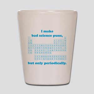 Bad Science Puns Periodically Shot Glass