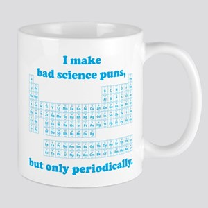 Bad Science Puns Periodically Mugs