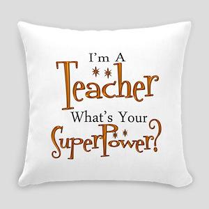 Super Teacher Everyday Pillow