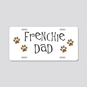 Frenchie Dad Pawprints Aluminum License Plate