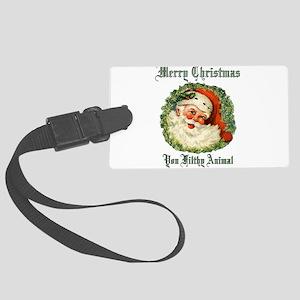 merry christmas ya filthy animal Large Luggage Tag