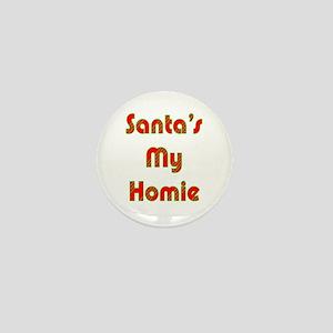 Santa's My Homie Mini Button