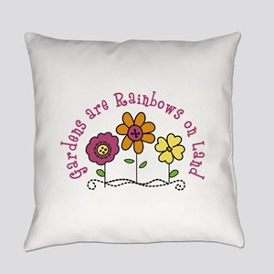 Gardens are Rainbows on Land Everyday Pillow