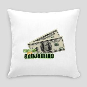 Show Me The Benjamins Everyday Pillow