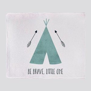 Be Brave Little One Throw Blanket