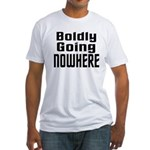 Boldly Going Nowhere Fitted T-Shirt