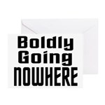 Boldly Going Nowhere Greeting Cards (Pk of 10)