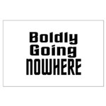 Boldly Going Nowhere Large Poster