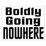 Boldly Going Nowhere Small Poster