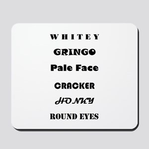 Slang For White Mousepad