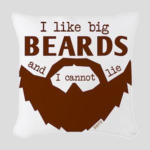 I Like Big Beards Woven Throw Pillow
