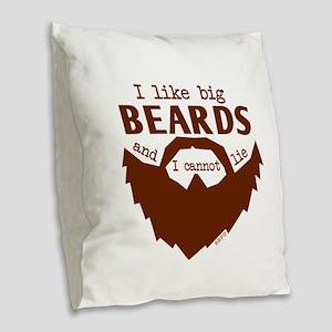 I Like Big Beards Burlap Throw Pillow