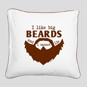 I Like Big Beards Square Canvas Pillow