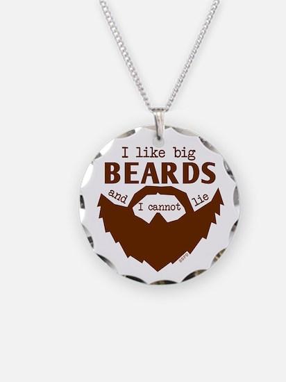 I Like Big Beards Necklace