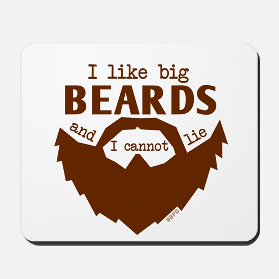 I Like Big Beards Mousepad