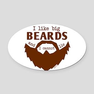 I Like Big Beards Oval Car Magnet