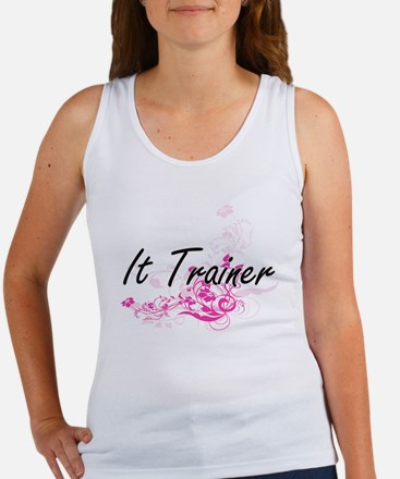 It Trainer Artistic Job Design with Flowe Tank Top