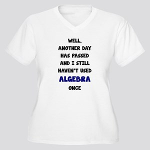 Another Day Has Passed And I Sti Plus Size T-Shirt