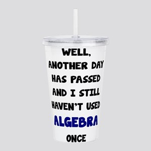 Another Day Has Passed Acrylic Double-wall Tumbler