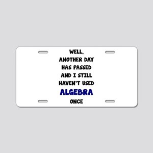 Another Day Has Passed And Aluminum License Plate
