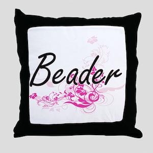 Beader Artistic Job Design with Flowe Throw Pillow