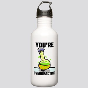 You're Overreacting Stainless Water Bottle 1.0L