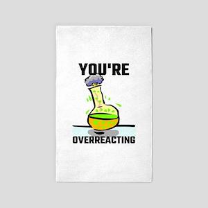 You're Overreacting Area Rug