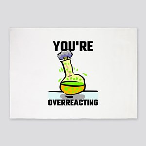 You're Overreacting 5'x7'Area Rug
