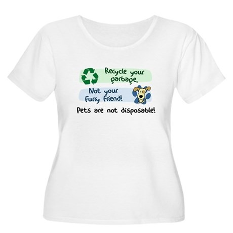 Pets are Not Disposable Women's Plus Size TShirt