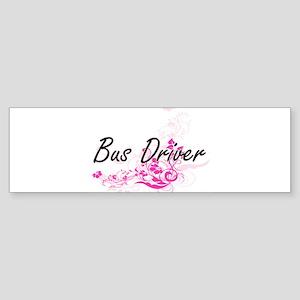 Bus Driver Artistic Job Design with Bumper Sticker