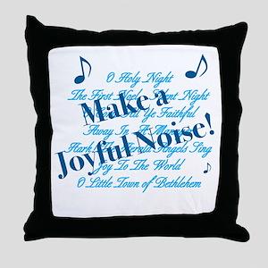 CHRISTMAS - MKE A JOYFUL NOISE Throw Pillow